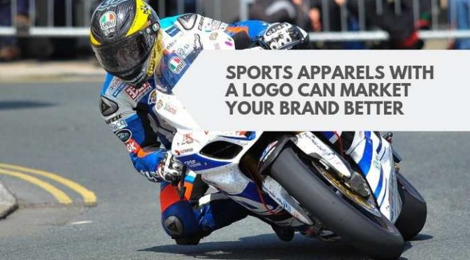 Sports Apparels With A Logo Can Market Your Brand Better