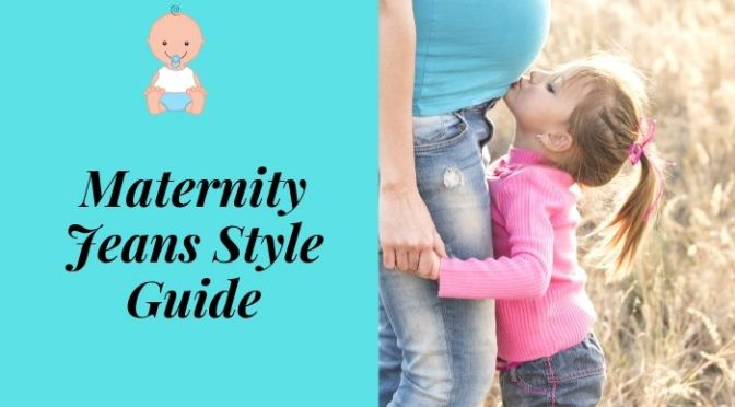Maternity Jeans Style Guide