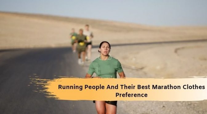 Running People And Their Best Marathon Clothes Preference