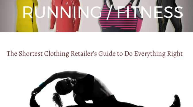The Shortest Clothing Retailer's Guide to Do Everything Right