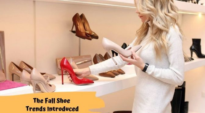 The Fall Shoe Trends Introduced By the Leading Wholesale Shoes Suppliers